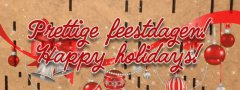 Prettige feestdagen! - Happy holidays!